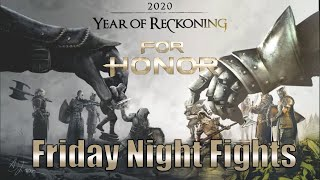 For Honor - Friday Night Fights