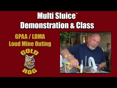 Loud Mine Outing - Gold Hog Multi Sluice Class