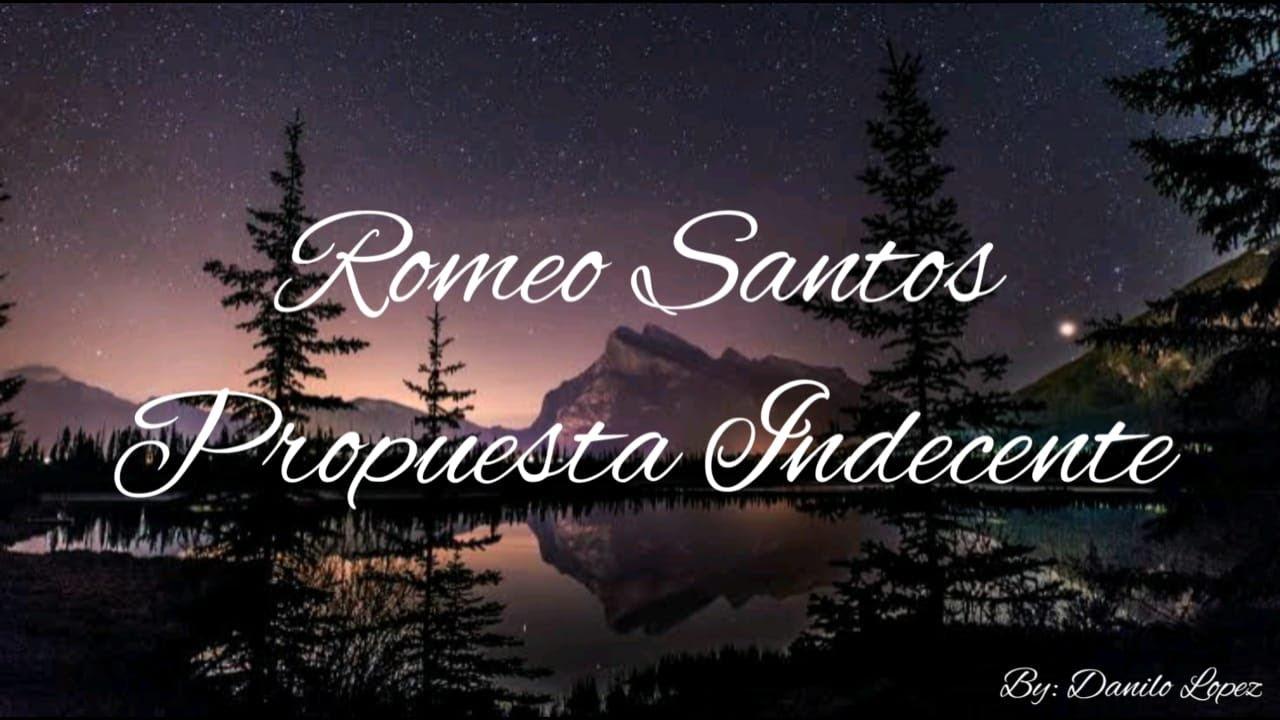 Romeo Santos - Propuesta Indecente (Lyrics) - YouTube  Romeo Santos Propuesta Indecente Letra