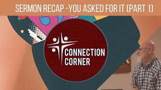 "Connection Corner - Sermon Recap | ""Where We Look For Our Answers"""