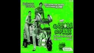 Saaley - Jo Dooba So Paar It's Love in Bihar! (2011)