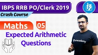 1200 PM    BPS RRB POClerk 2019  Maths by Sumit Sir  Expected Arithmetic Questions