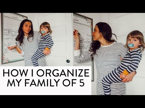 HOW TO KEEP A FAMILY OF 5 ORGANIZED   Tips for How to Organize Your Family