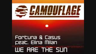 Fortuna & Casus feat. Elina Milan - We Are The Sun (Original Mix)