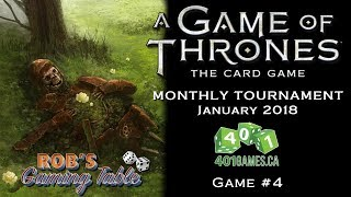 Game of Thrones Card Game -  Jan 2018 GNK @ 401 Games #4