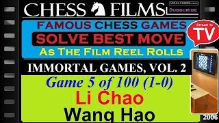 Immortal Games, Vol. 2 (#5 of 100): Li Chao vs. Wang Hao