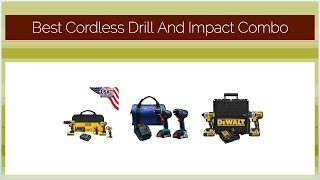Best Cordless Drill And Impact Combo