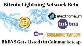 Bitcoin Lightning Network Beta,  BitBNS Listed on Coinmarketcap