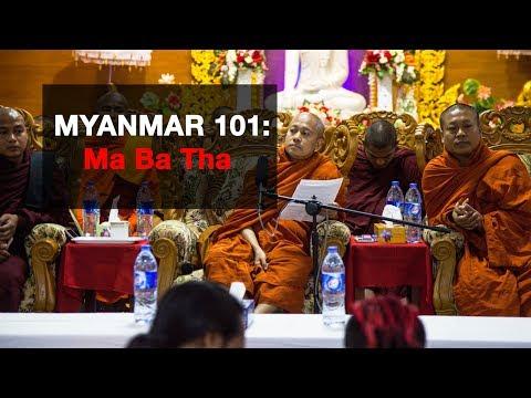 Myanmar 101: Ma Ba Tha