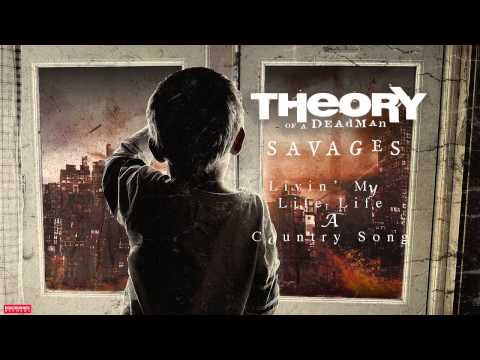 Theory Of A Deadman - Livin' My Life Like A Country Song (Audio)