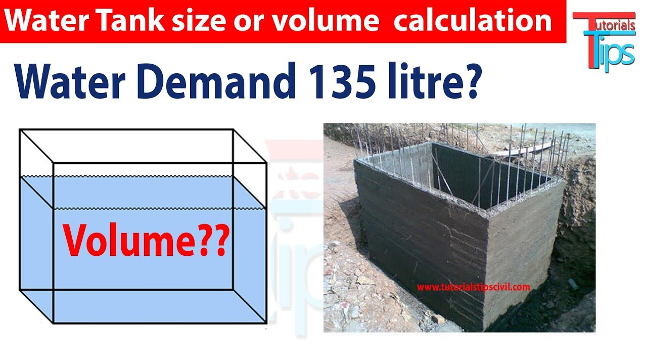 Rectangular water tank Volume or Size calculation  Water demand