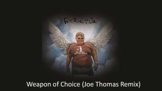 Fatboy Slim - Weapon of Choice (Joe Thomas Remix)