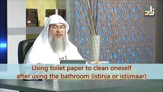 Using toilet paper to clean oneself after urinating or defecating - Sheikh Assim Al Hakeem