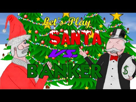 Let's Play Santa vs. Banker (Have a Techno Christmas!) [H6]