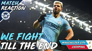 MAN CITY 2-1 LIVERPOOL | ABSOLUTELY INCREDIBLE! | REACTION