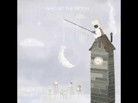 Who Bit the Moon David Maxim Micic