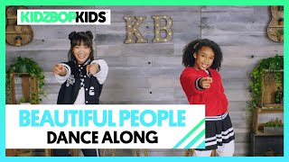 KIDZ BOP Kids - Beautiful People (Dance Along) [KIDZ BOP 40]