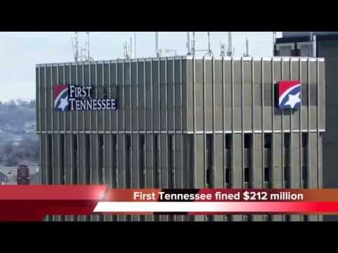 First Tennessee Bank fined $200 million by federal government