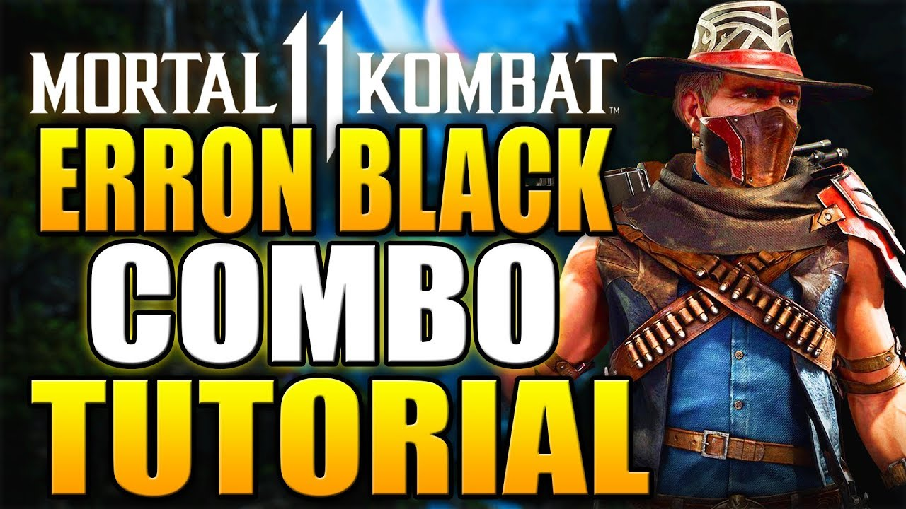 Mortal Kombat 11 Erron Black Combos - Mortal Kombat 11 Erron Black Combo  Tutorial Daryus P