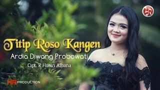 Download Lagu Ardia Diwang Probowati - Titip Roso Kangen [OFFICIAL] mp3