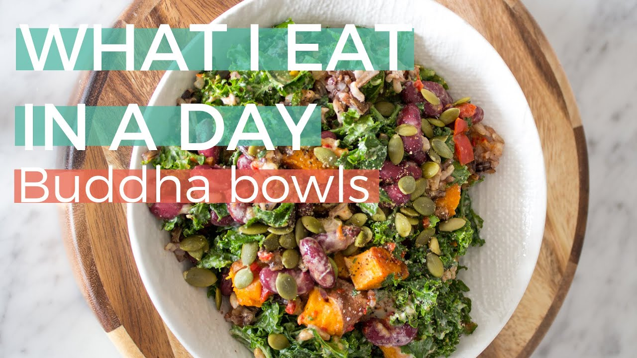 What I eat in a day | Vegan Buddha Bowls Edition