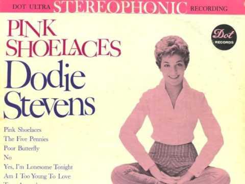 DODIE STEVENS - PINK SHOELACES - VINYL