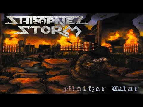 • SHRAPNEL STORM - Mother War [Full-length Album] Old School Death Metal