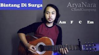 Chord Gampang (Bintang Di Surga - Peterpan) by Arya Nara (Tutorial Gitar) Untuk Pemula