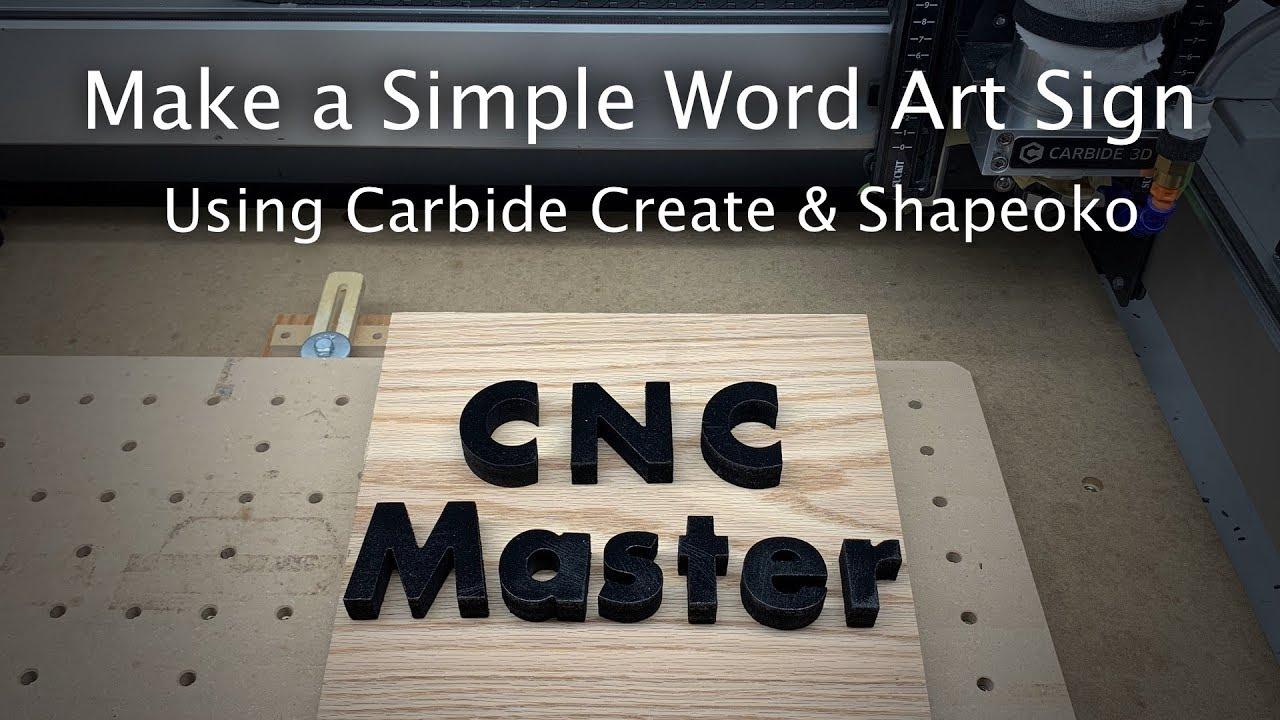 Making Decorative Words Cutouts in Carbide Create
