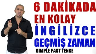 6 Dakikada En Kolay İngilizce Simple Past Tense