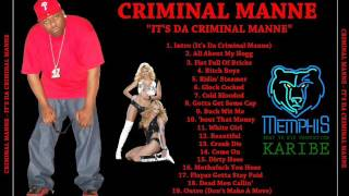 Criminal Manne - It's Da Criminal Manne (2011)