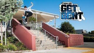 Ethan Loy - GET BENT video part