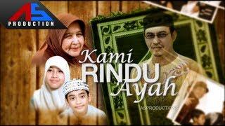 "FTV ""Kami Rindu Ayah"" | eps01 seq1 - Official ASProduction"