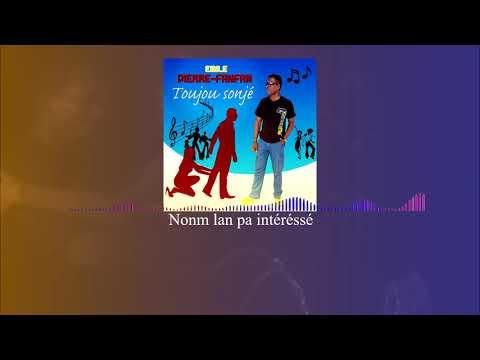 Emile PIERRE - FANFAN   Toujou Sonjé ( Audio visualizer )