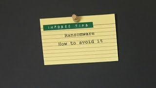 Ransomware  - how to avoid it