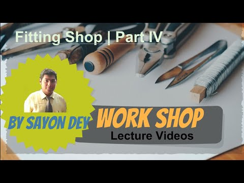 Introduction to Fitting Shop | Part - IV |