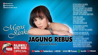 Top Hits -  Maya Jasika Jagung Rebus Official Music Video