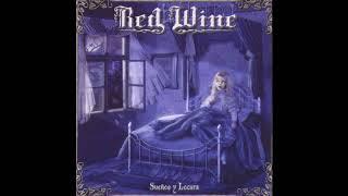 Red Wine Sueños y Locura