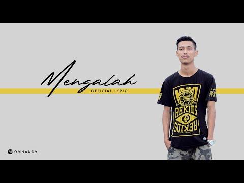 Omhand V - Mengalah ( Lyrics)
