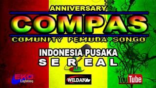 Sereal - INDONESIA PUSAKA Versi Reggae Lamongan Anv.COMPAS Live Sukosongo kembangbahu LA