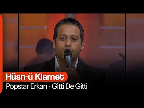 Popstar Erkan - Gitti De Gitti (Hüsn-ü Klarnet)