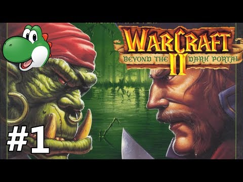 Let's Play Warcraft 2 Beyond the Dark Portal - Part 1
