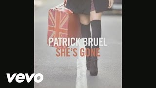 Patrick Bruel - She's Gone (Audio)