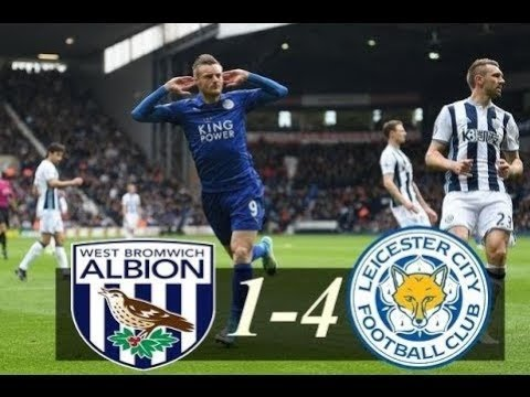 West Bromwich vs Leicester ( 1 - 4 ) 10/03/2018