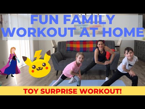 Family Workout At Home / Toy Surprise KIDS Workout! Ages 2 8