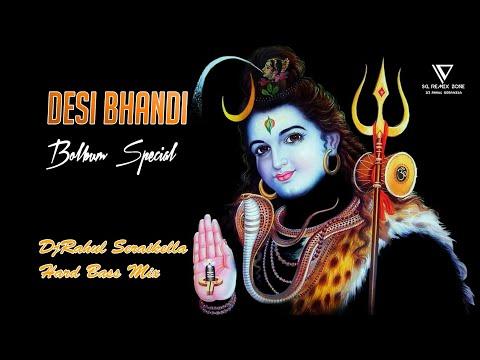 DESI BHANDI // BOLBUM HARD BASS MIX // DJRAHUL SERAIKELLA
