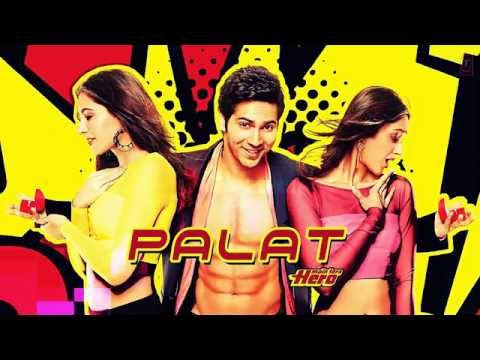 Palat - Tera Hero Idhar Hai Full Song audio Main Tera Hero