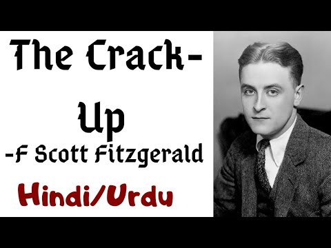 The Crack-Up By F. Scott Fitzgerald Summary In Hindi
