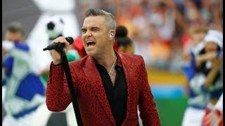 Robbie Williams -  Opening Mundial Rusia 2018