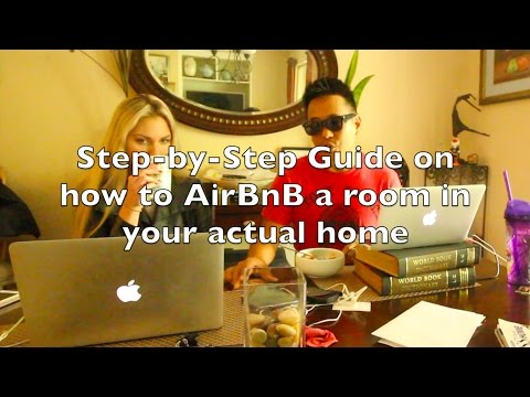 How to LIST your HOME on AIRBNB (and fund your StartUp)